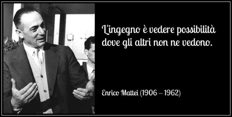 Enrico Mattei ingegno